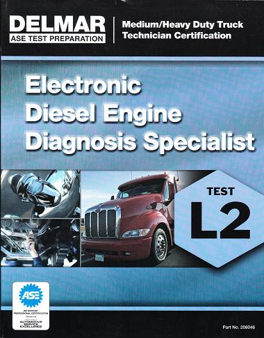 Ase Study Guide >> DELMAR ASE Test Prep Manual -- Medium/Heavy Duty Truck L2 ...