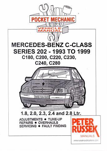 [SCHEMATICS_48EU]  1993 - 1999 Mercedes Benz C-Class, W202 C180, C200, C220, C230, C240, C280,  1.8, 2.0, 2.3, 2.4 & 2.8L Gas, Russek Repair Manual | Mercedes Benz C220 Wiring |  | Auto-Repair-Manuals.com