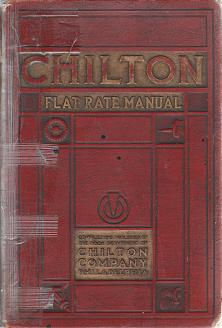 Auto Repair Flat Rate on 1925   1936 Chilton Flat Rate Manual  10th Edition