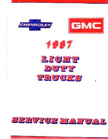 1987 Chevrolet Truck Light Duty Body  Chassis   Drivetrain with    Wiring    Shop Manual