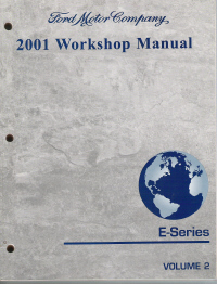 2001 ford e series econoline van workshop manual 2. Black Bedroom Furniture Sets. Home Design Ideas