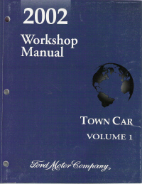 2002 lincoln town car workshop manual 2 volume set. Black Bedroom Furniture Sets. Home Design Ideas