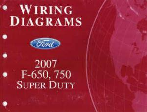 2007 Ford F 650 750 And Super Duty Wiring Diagrams