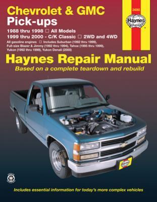 1988 - 1998 Chevy/GMC Pick-ups, 99-00 C/K Classic Haynes ...