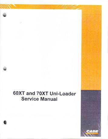 60XT 70XT SM case 60xt and 70xt skid steer uni loader factory service manual