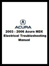 2003 2006 acura mdx electrical troubleshooting manual. Black Bedroom Furniture Sets. Home Design Ideas