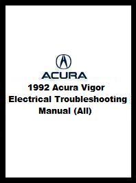 Acura Repair on 1992 Acura Vigor Electrical Troubleshooting Manual  All