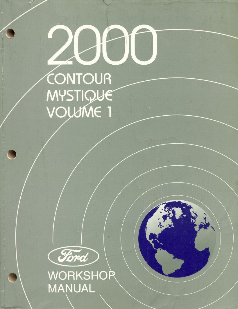 2000 ford contour mercury mystique workshop manual 2. Black Bedroom Furniture Sets. Home Design Ideas