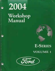 2004 ford e series econoline van factory workshop manual. Black Bedroom Furniture Sets. Home Design Ideas