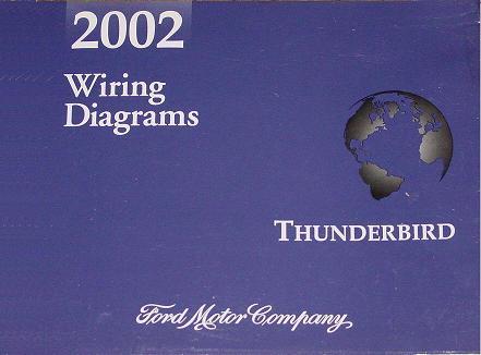 2002 Ford Thunderbird Factory Wiring Diagrams