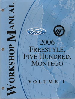 2006 ford freestyle ford five hundred mercury montego factory rh auto repair manuals com 2006 ford five hundred owner's manual 2006 ford five hundred sel owners manual