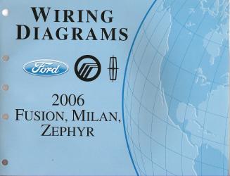 2006 Ford Fusion, Mercury Milan & Lincoln Zephyr - Wiring ...