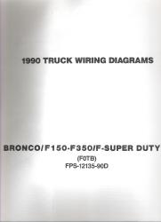 1990 Ford Bronco F150 Thru F350 F Super Duty Truck Wiring Diagrams