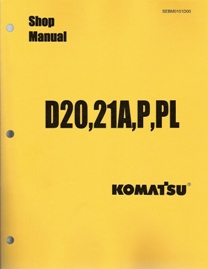 Komatsu D20A-5, D20P-5, D20PL-5, D21A-5, D21P-5, D21PL-5 Factory