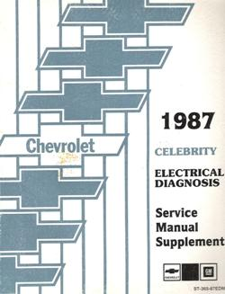 1987 chevrolet celebrity factory electrical diagnosis ... 1987 chevy celebrity fuse box