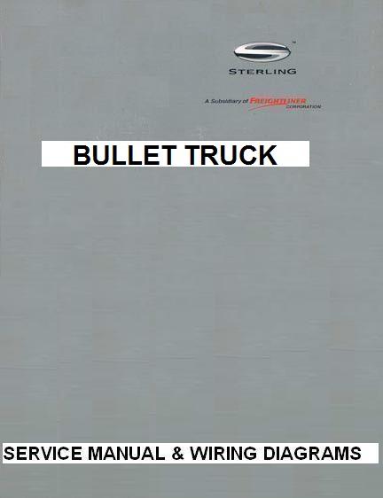 [QNCB_7524]  2007 - 2009 Sterling Bullet Truck Factory Service Manual & Wiring Diagrams | 2007 Sterling Wiring Diagram |  | Auto-Repair-Manuals.com